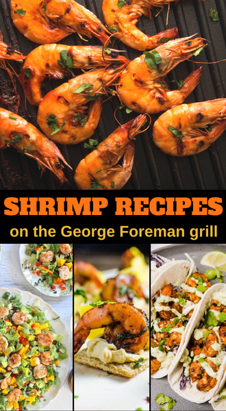 make your favorite grilled shrimp recipes on an indoor George Foreman grill
