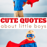boy themed adorable quotes