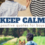 keep calm quotes geared towards boys