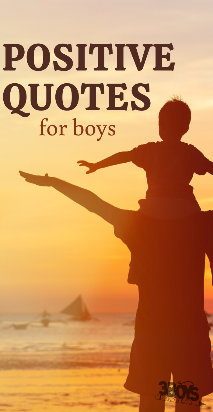 Loving and Positive Quotes for Boys