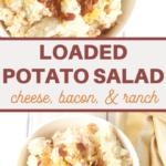 homemade cheesy bacon and ranch potato salad recipe