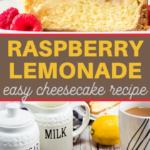 sweet raspberries and tart lemons make a perfect dessert recipe