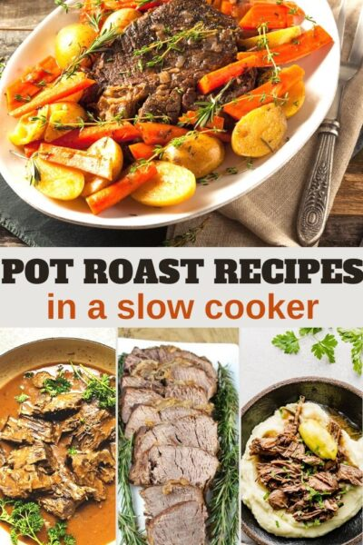 the best ever pot roast recipes in a slow cooker
