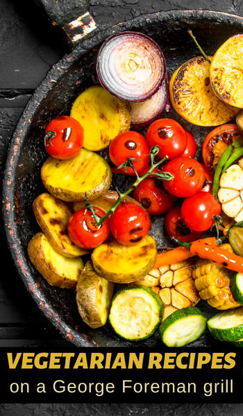 george foreman grilled vegetable recipes