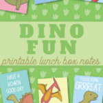 Super-Cute Dinosaur Lunch Box Notes for Kids