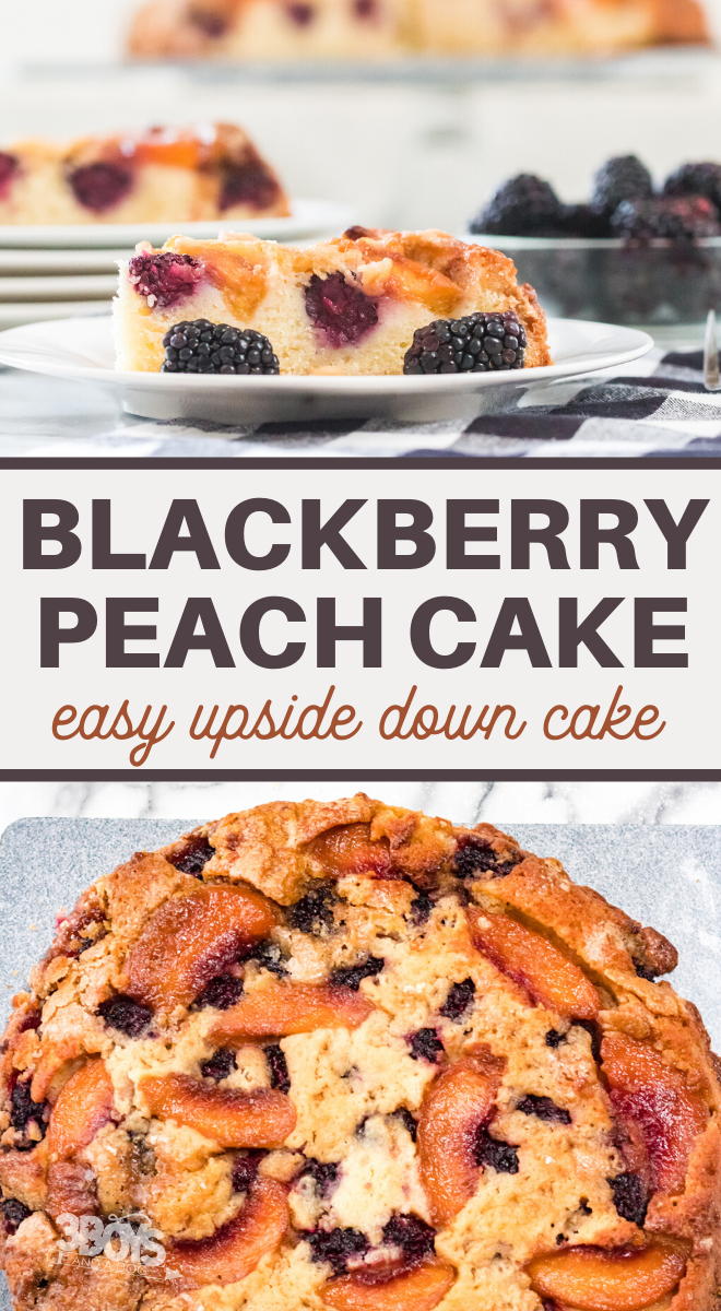 peaches and blackberries in a light cake recipe