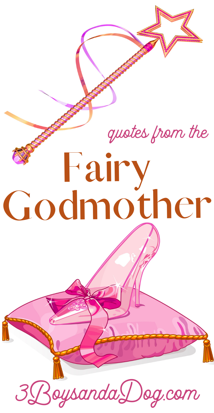 famous fairy godmother sayings