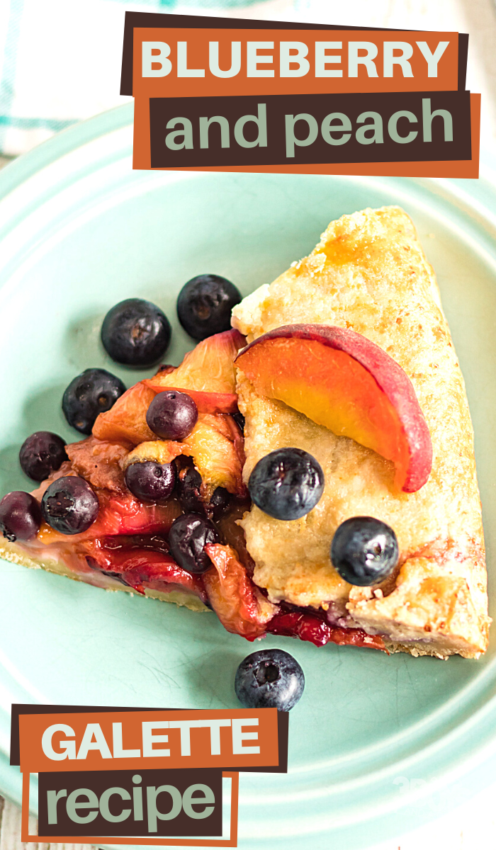 this blueberry peach galette is perfect for your next event