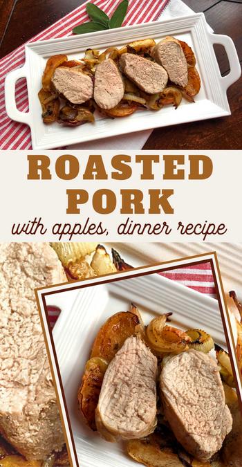 delicious dinner of roasted pork tenderloin with apples1
