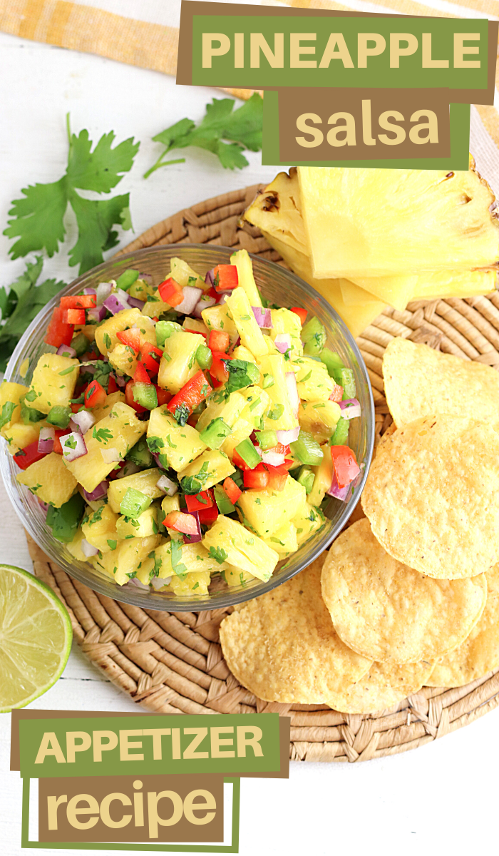 make a bowl of chopped tropical fruit into a pineapple salsa to share with crunchy tortilla chips