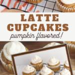 get your pumpkin lastte flavors in this delicious cupcake recipe