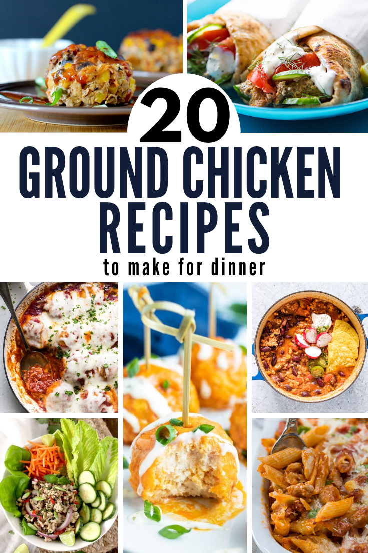 over 20 ground chicken recipes for dinner