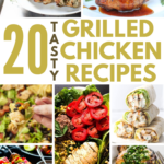 over 20 grilled chicken recipes for dinner