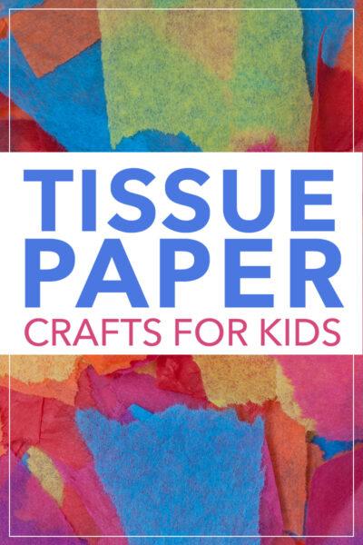 preschool tissue paper craft ideas