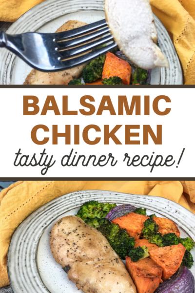 Balsamic chicken dinner