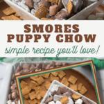 easy smores puppy chow recipe