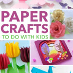 paper crafts to do with kids