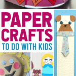 paper crafting activities for kids
