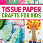 easy tissue paper crafts for preschoolers