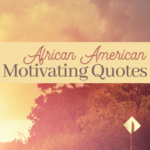 motivating quotes about life from famous POC