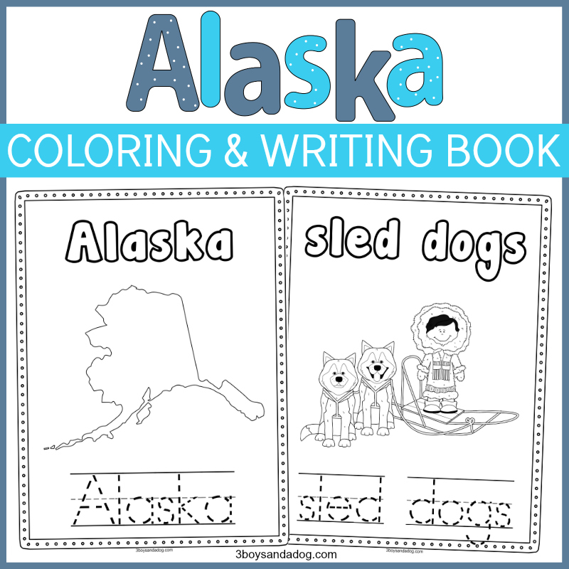 Alaska Coloring and Handwriting Sheets