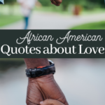 quotes from famous African Americans about love