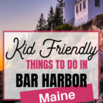 kid friendly activities in bar harbor maine