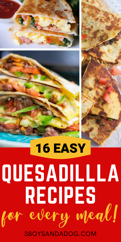 Tasty Quesadillas for Every Meal