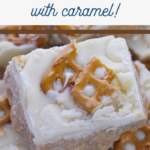 white chocolate fudge with caramel