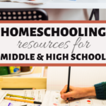 homeschooler resource for middle and high school