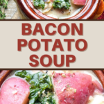 soup dinner recipe made with potatoes and bacon