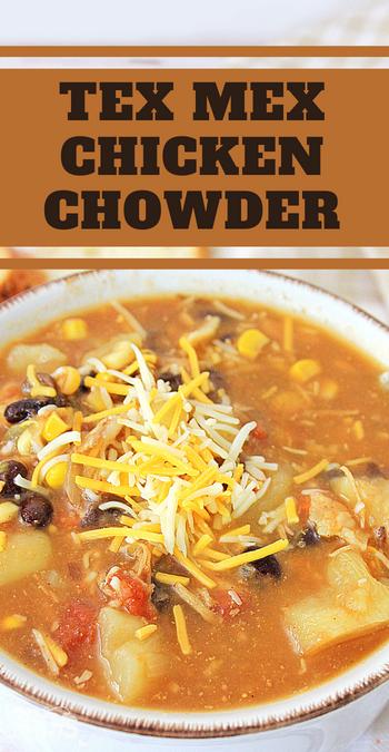 tex mex cheesy chicken chowder recipe