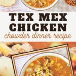 tex mex cheesy chicken chowder