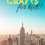 easy crafts that are designed to help you teach your kids about New York
