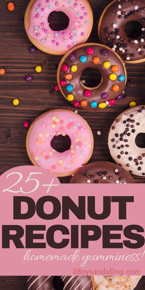 over 25 homemade donut recipes for breakfast or dessert