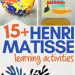 over 15 Henri Matisse activities for children