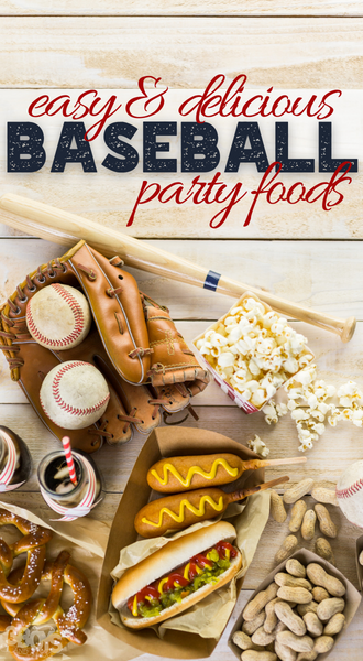 fun and easy to make baseball party food ideas