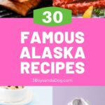 Pin with images of 4 local Alaskan dishes