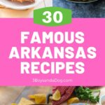 30 Famous Arkansas pin with 4 food images