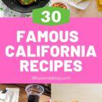 30 famous California recipes pin